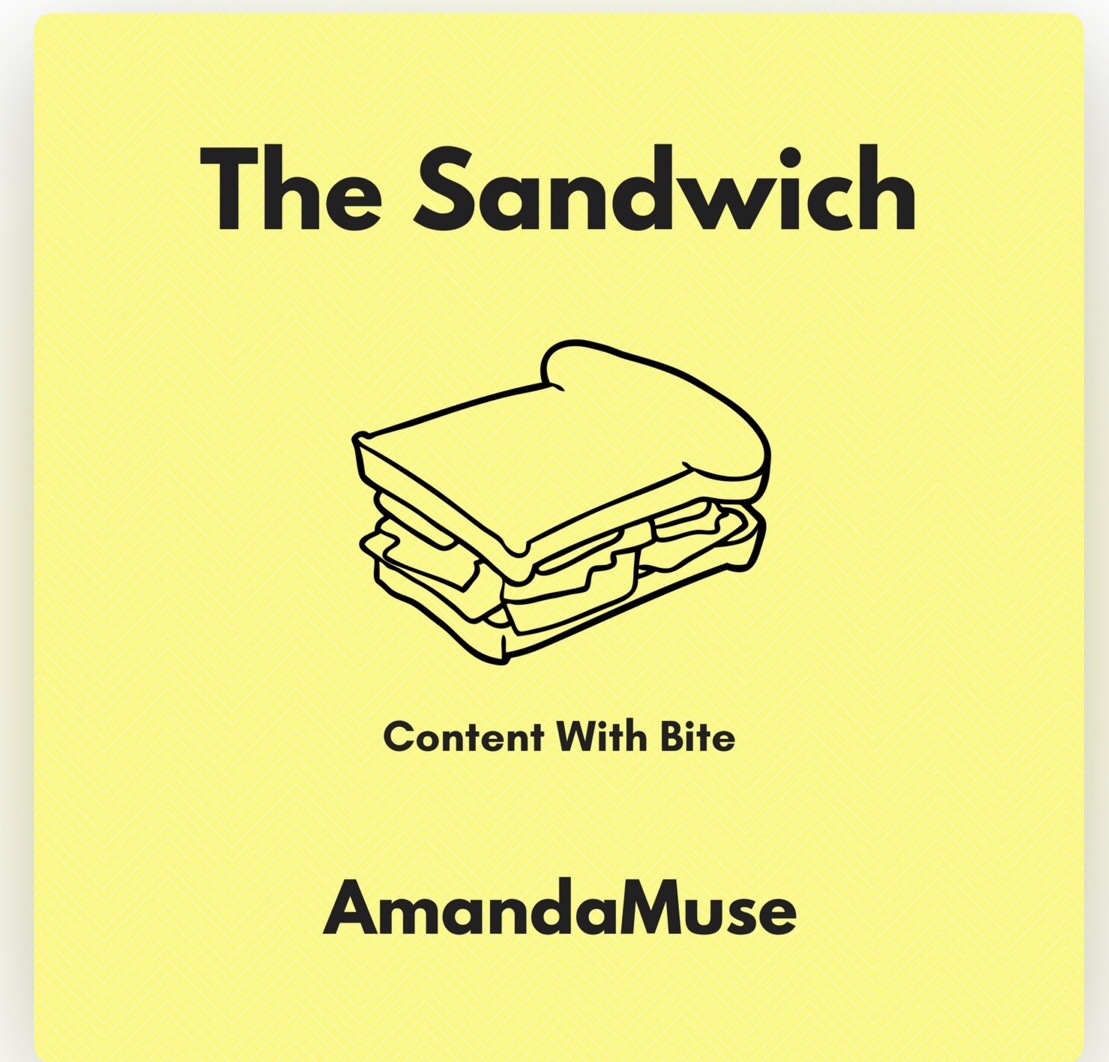 The Sandwich with AmandaMuse
