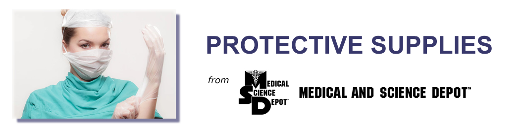 Protective Supplies from Medical and Science Depot
