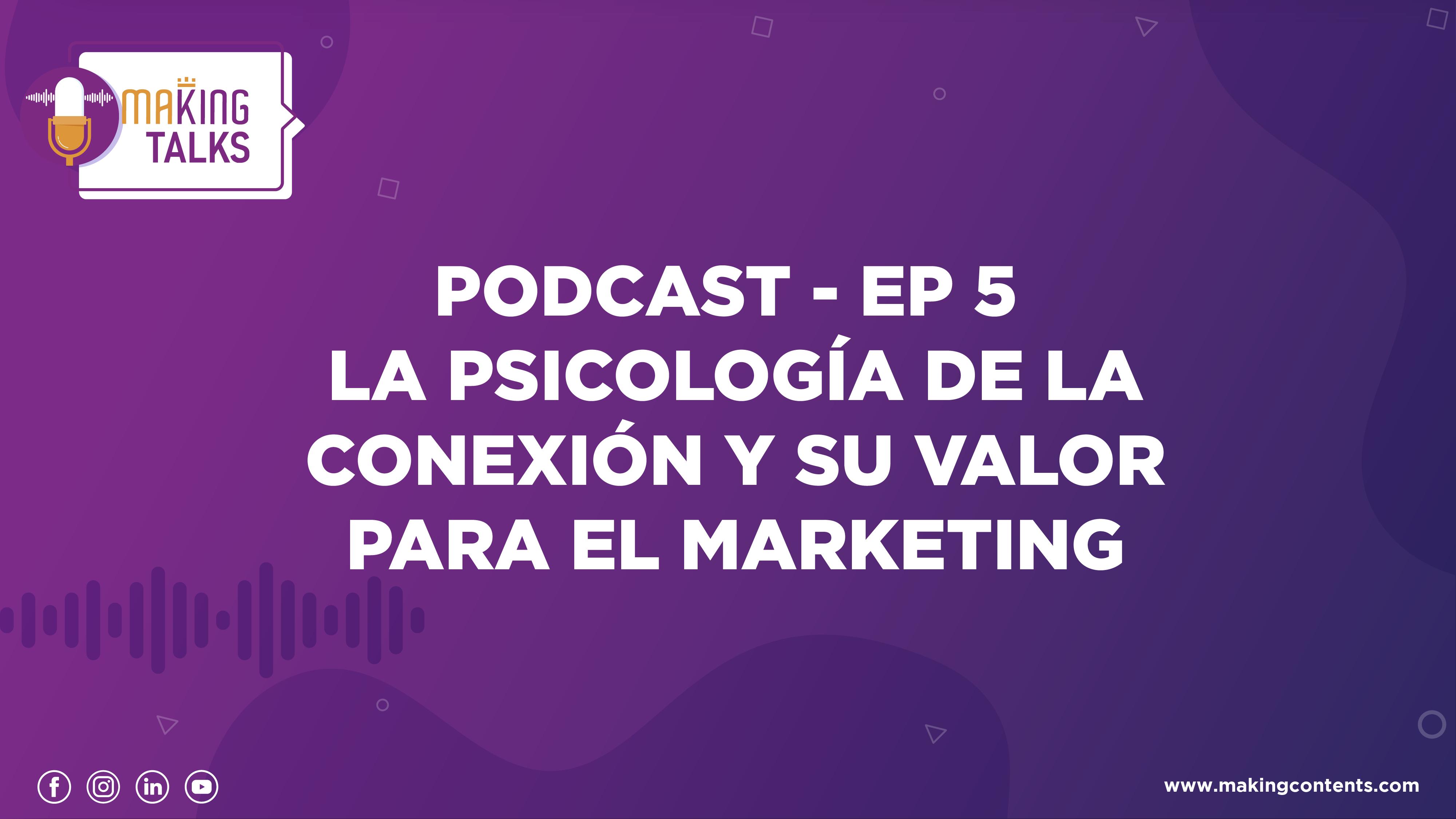 Marketing y psicología de la conexión
