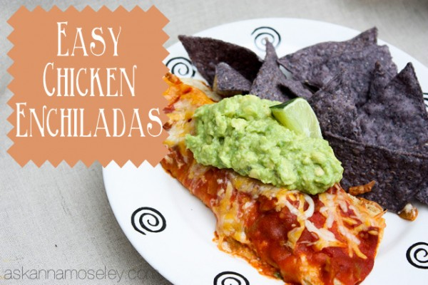 Easy chicken enchiladas - Ask Anna