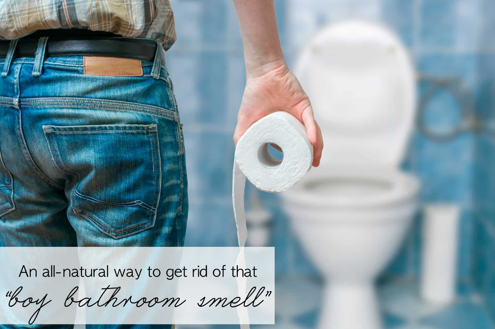 "An all-natural method to get rid of that ""boy bathroom smell"" 