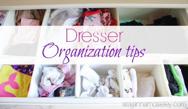 Dresser organization tips - Ask Anna