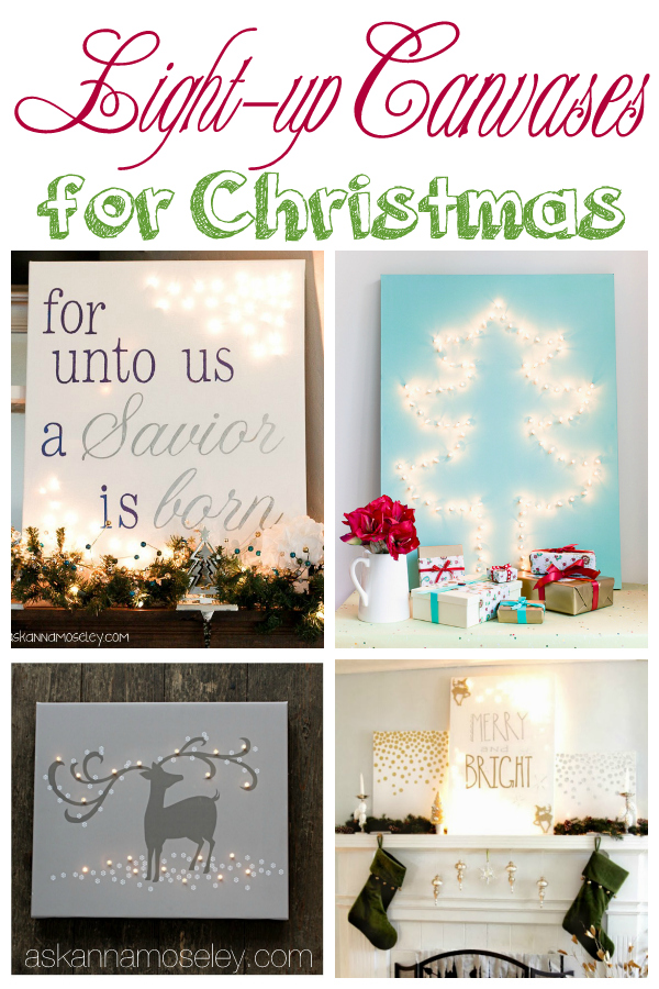 Light up Canvases {Round-up} - Ask Anna