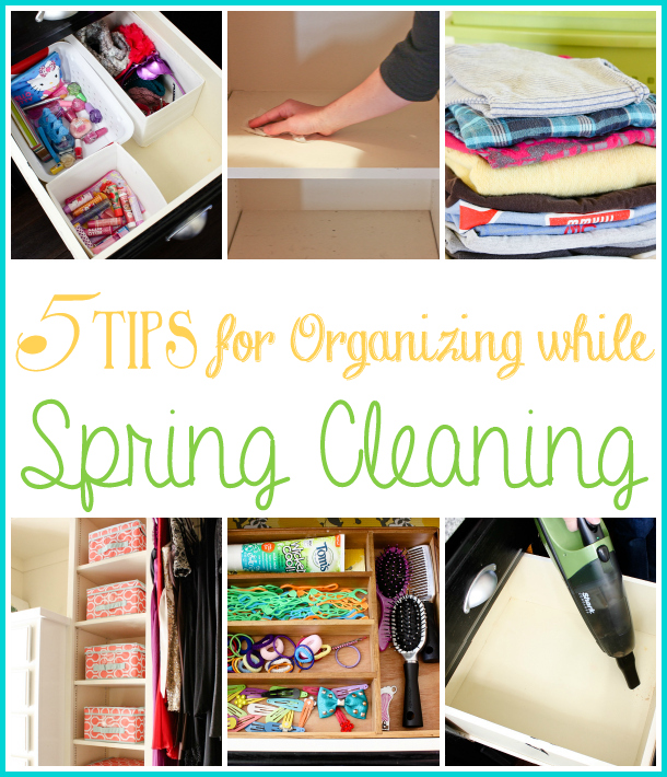 5 tips for organizing while spring cleaning - Ask Anna