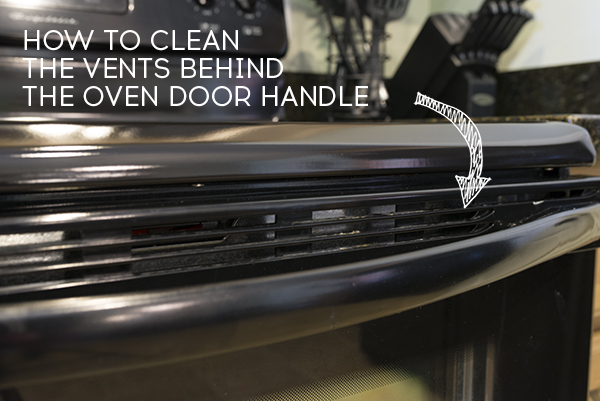 Tip for how to get in and clean those thin oven vents!