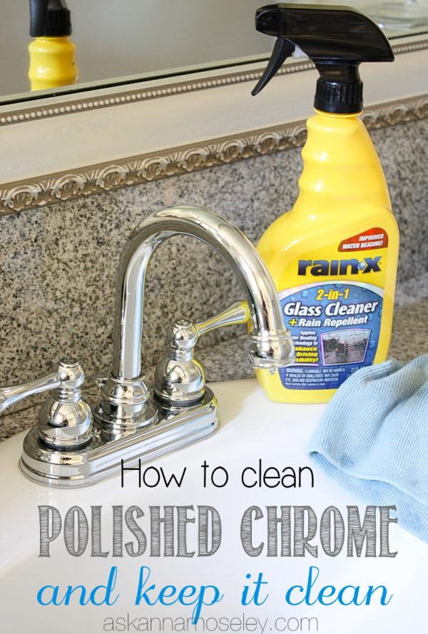How to clean polished chrome and keep it clean - Ask Anna