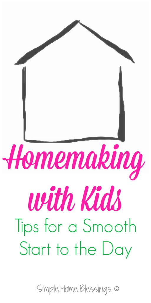 Homemaking Tips for a Smooth Start to the Day - Ask Anna
