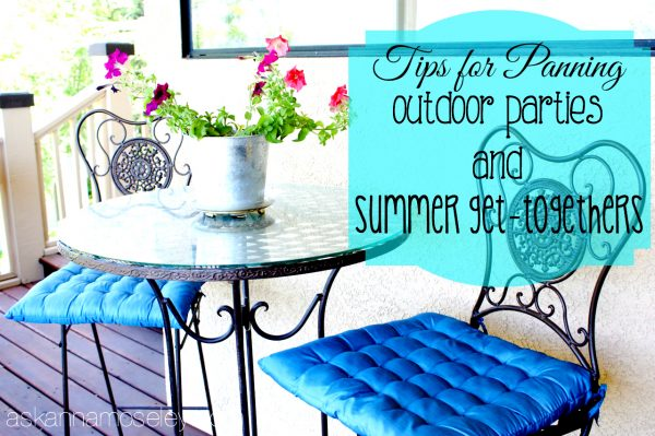 How to plan for an Outdoor Party and Summer Get-togethers