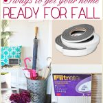 5 tips for getting your home ready for Fall - Ask Anna