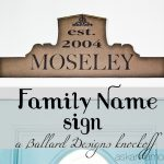 Our Family Name Sign - a Ballard Designs Knockoff