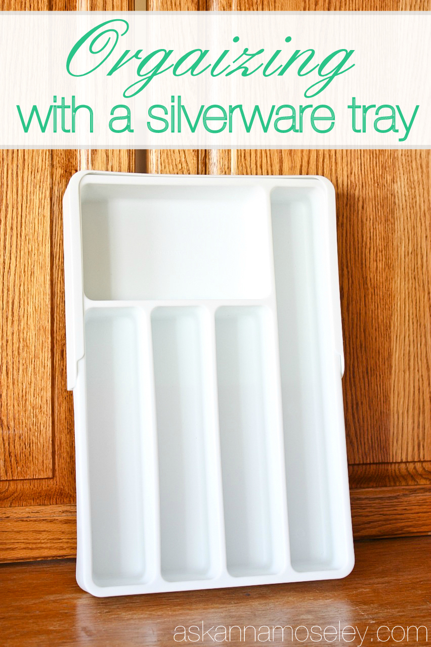 How to organize with silverware trays - Ask Anna