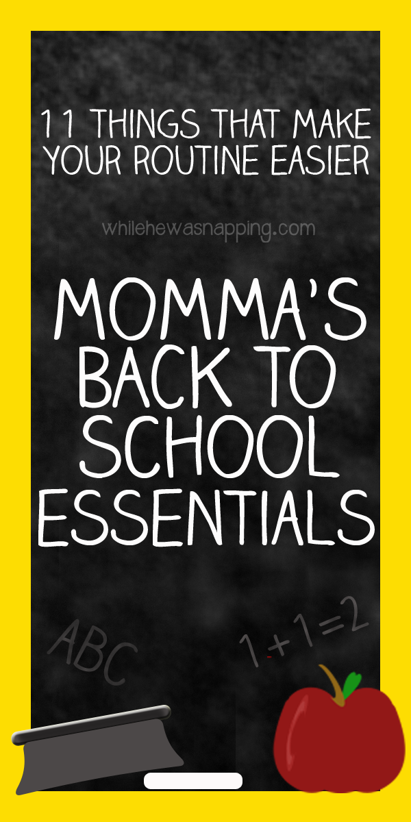 Momma's Back To School Essentials