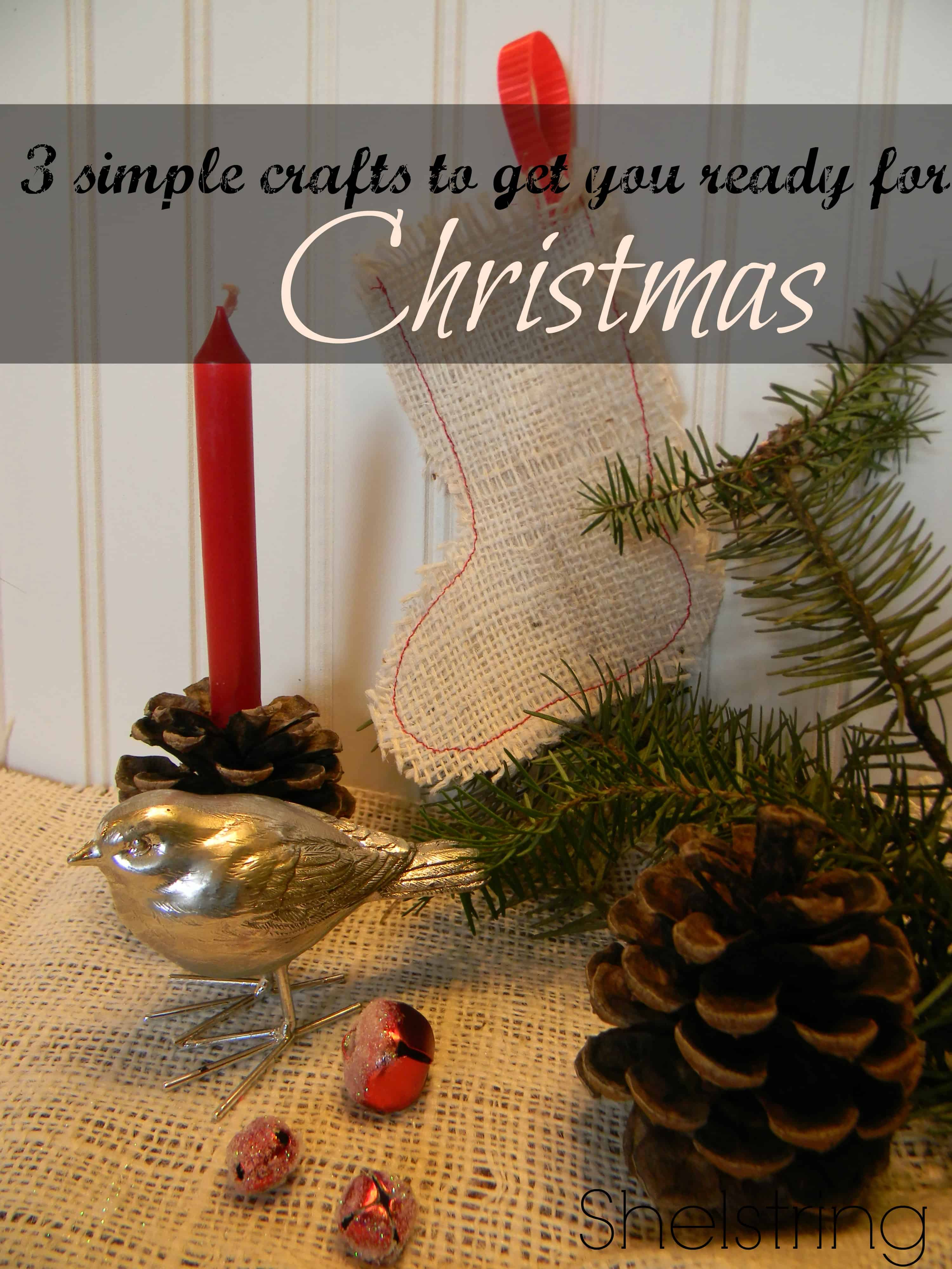3 Simple Christmas Crafts