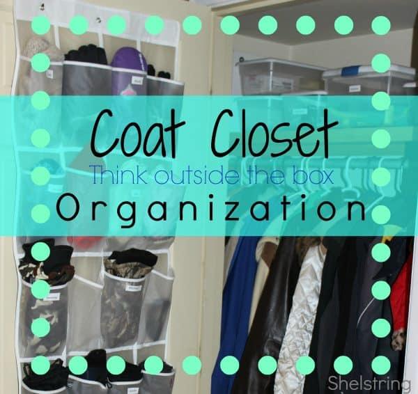 Coat Closet Organization: Thinking Outside the Box