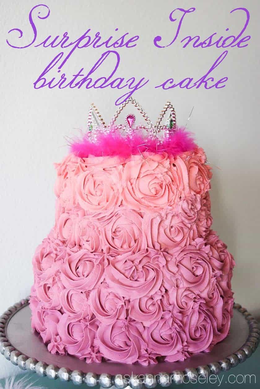 Surprise inside birthday cake - Ask Anna