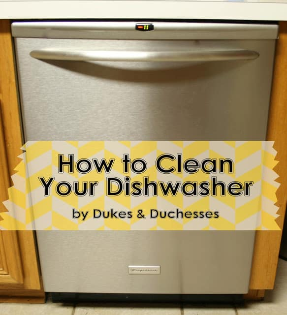 How to clean your dishwasher with Dukes and Duchesses