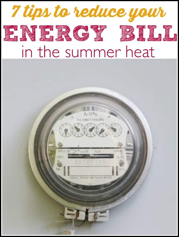 How to Reduce your Energy Bill in the Summer Heat - Ask Anna