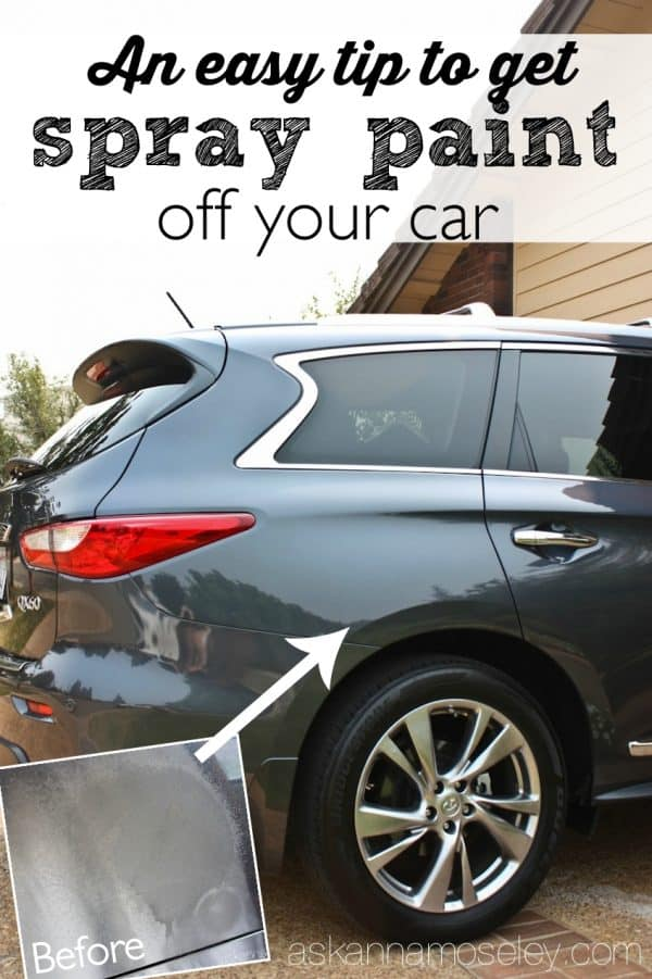 An easy tip to get spray paint off a car - Ask Anna