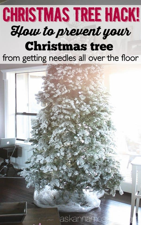 How to prevent your Christmas tree from getting needles all over the floor - Ask Anna