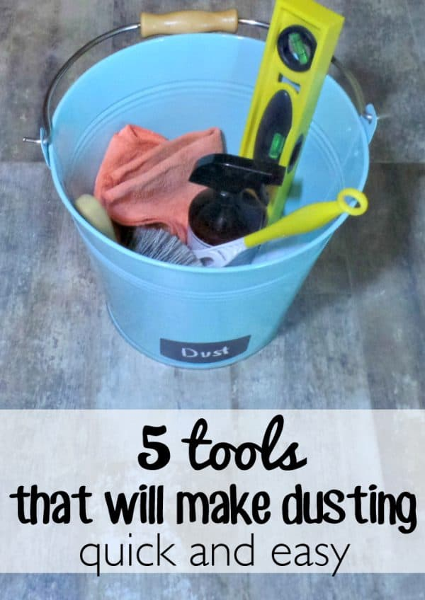 5 Tools that will make dusting quick and easy. You might be surprised by some of the things I keep in my dusting pail but these 5 tools will change your dusting routine for the better!