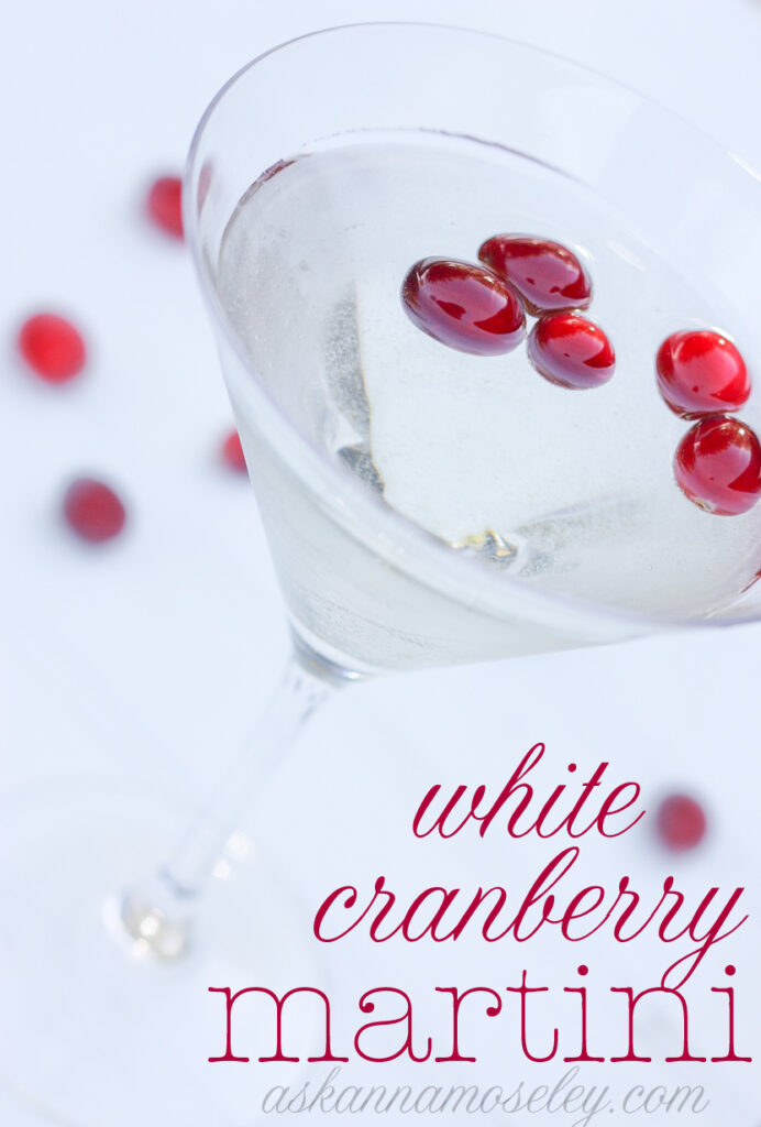 White Cranberry Martini | Ask Anna
