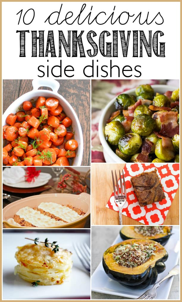 10 delicious Thanksgiving side dishes from traditional, to not so traditional, these dishes will add flavor and color to your Thanksgiving feast!