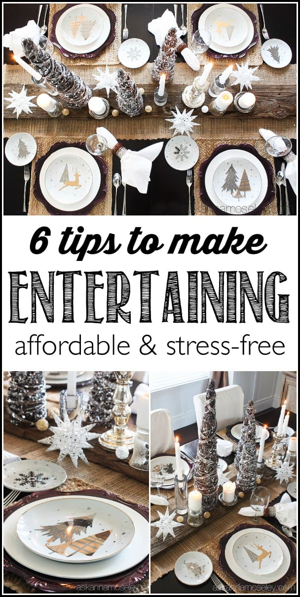 My 6 tips that are guaranteed to make holiday entertaining fun & stress-free   Ask Anna