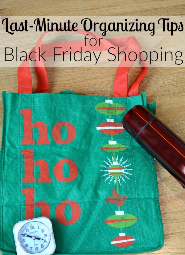 Last-Minute Organizing Tips for Black Friday Shopping
