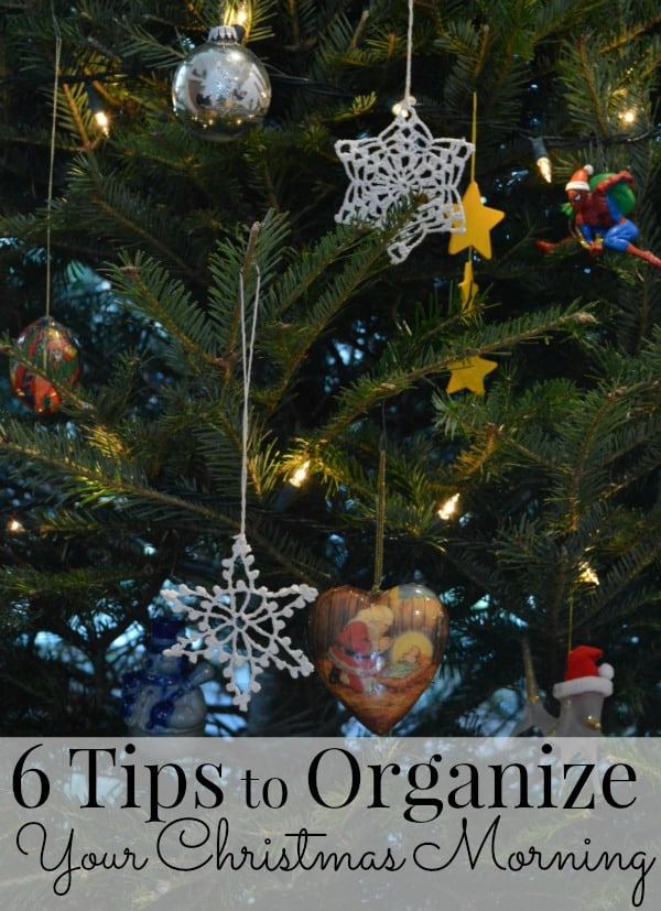 6 Tips to Organize Your Christmas Morning, everything from setting a time for everyone to wake up, to having bags ready for the trash. Implementing these 6 tips will mean everyone enjoys themselves Christmas morning, even mom and dad   Ask Anna