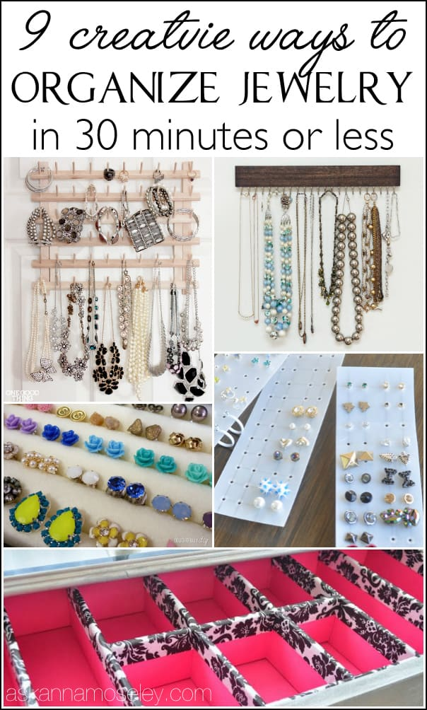 Lots of great tips for how to organize your jewelry in 30 minutes or less   Ask Anna