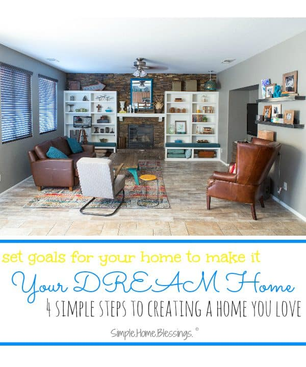 how to set goals for your home to make it a home you LOVE
