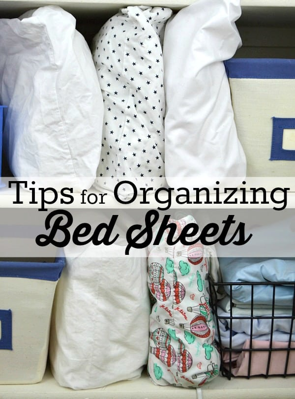 4 Simple tips for organizing bed sheets - make them easy to put away and easy to keep organized!