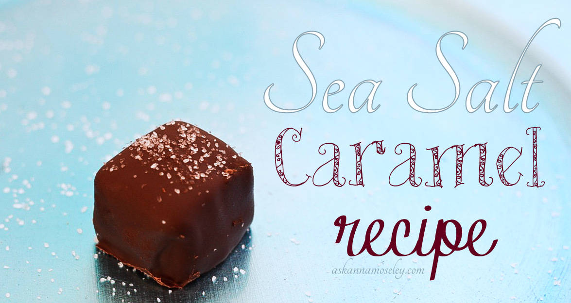 The combination of sweet caramel, crunchy sea salt crystals, and dark chocolate make these sea salt caramels impossible to put down and the perfect treat for any occasion.   Ask Anna