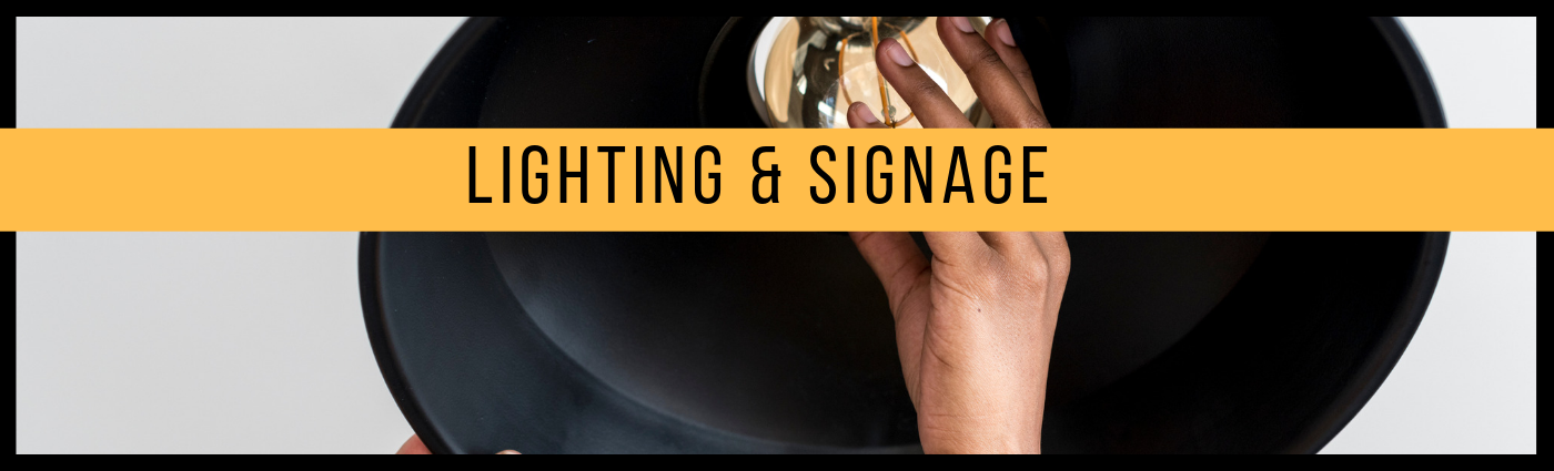 Lighting and Signs