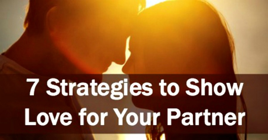 7 Strategies to Show Love for Your Partner - https://healthpositiveinfo.com/strategies-to-show-love-for-your-partner