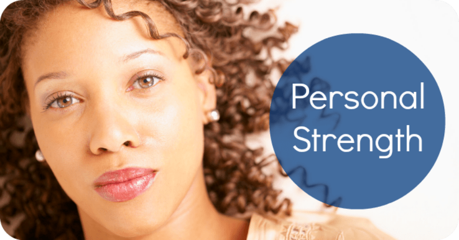 How to Develop Personal Strength