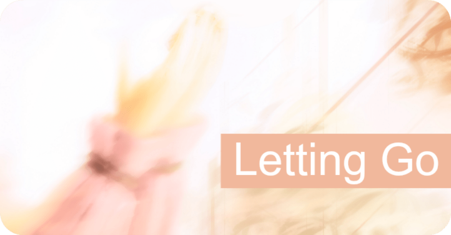 Letting Go of the Past and Moving On
