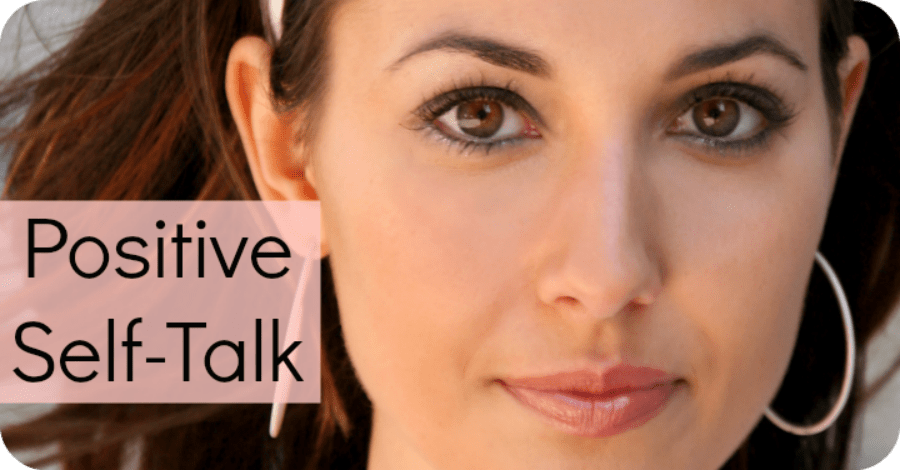 Must-Do Positive Self-Talk Exercises