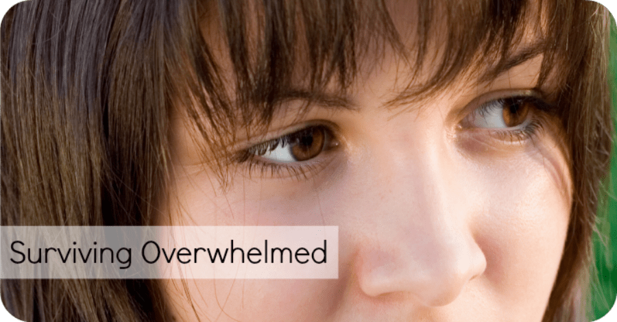 Surviving Overwhelmed – 5 Tips