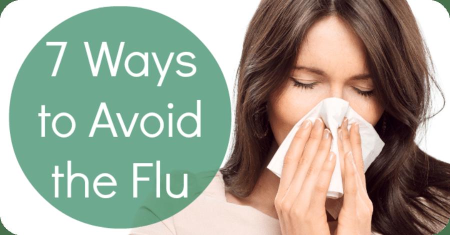 7 Ways to Avoid the Flu