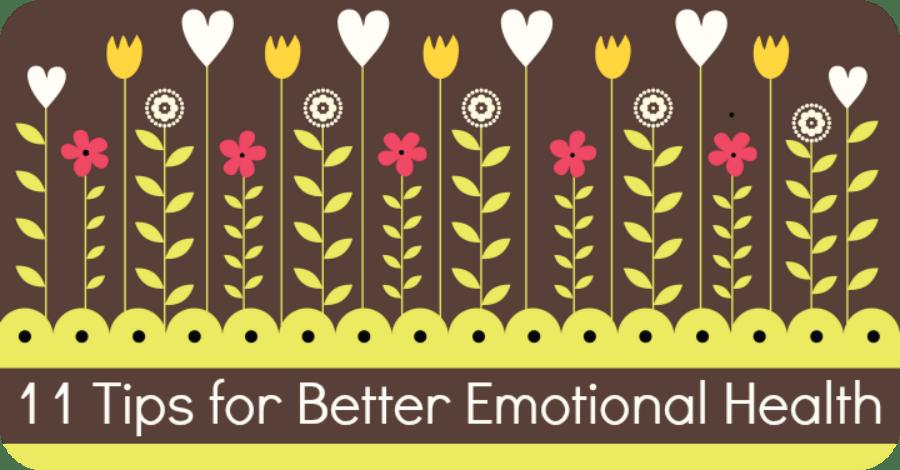 11 Tips for Better Emotional Health
