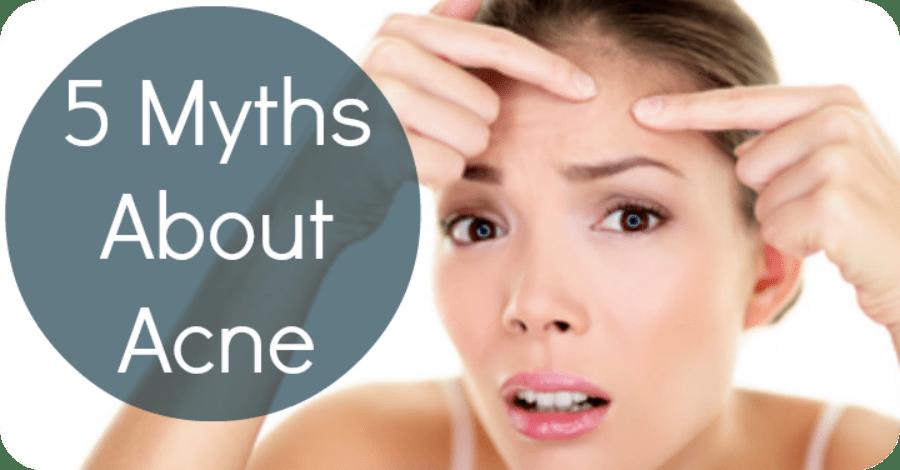 5 Myths About Acne