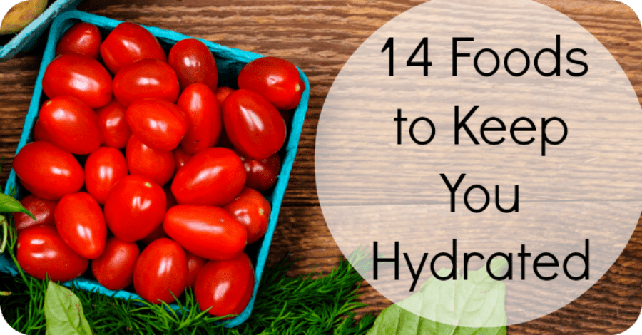 Hydration Foods: 14 Foods to Keep You Hydrated