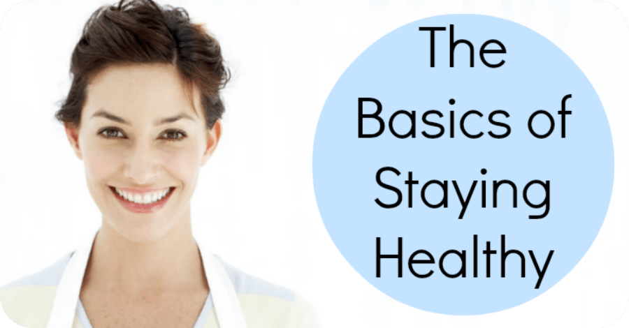 The Basics of Staying Healthy – Tips on How to Stay Healthy
