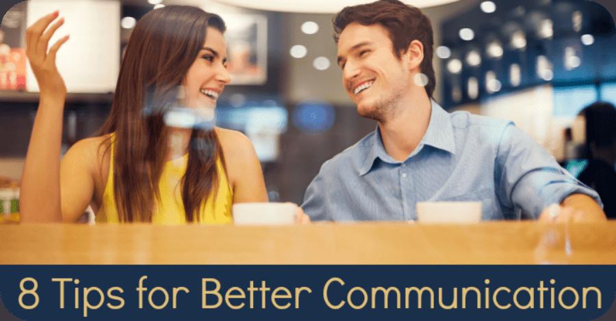 8 Tips for Better Communication