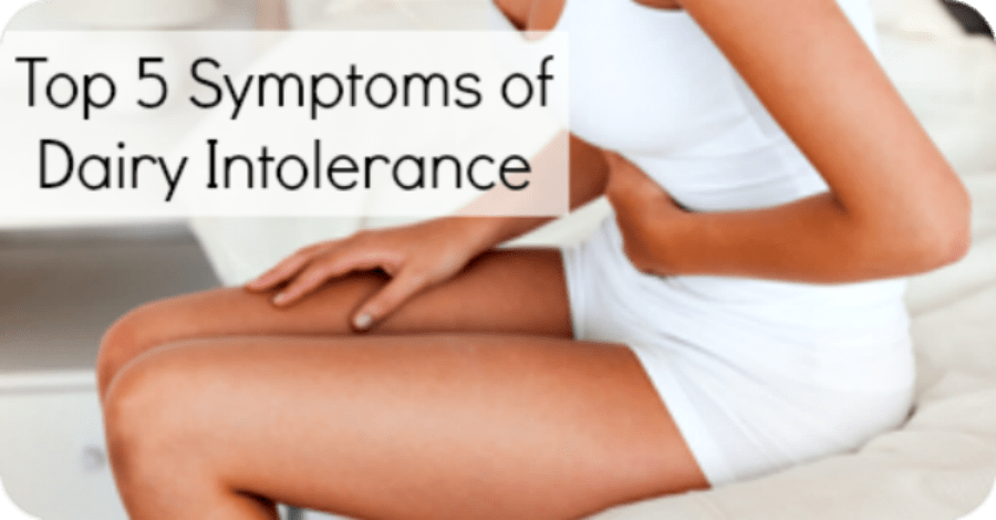Top 5 Symptoms of Dairy Intolerance