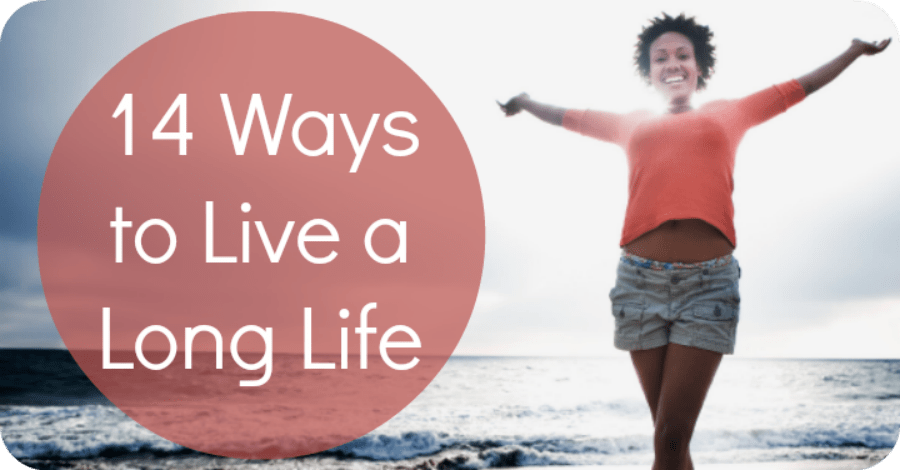 14 Ways to Live a Long Life