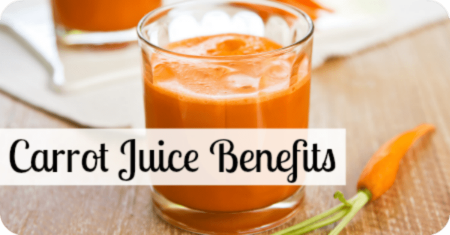 Carrot Juice Benefits