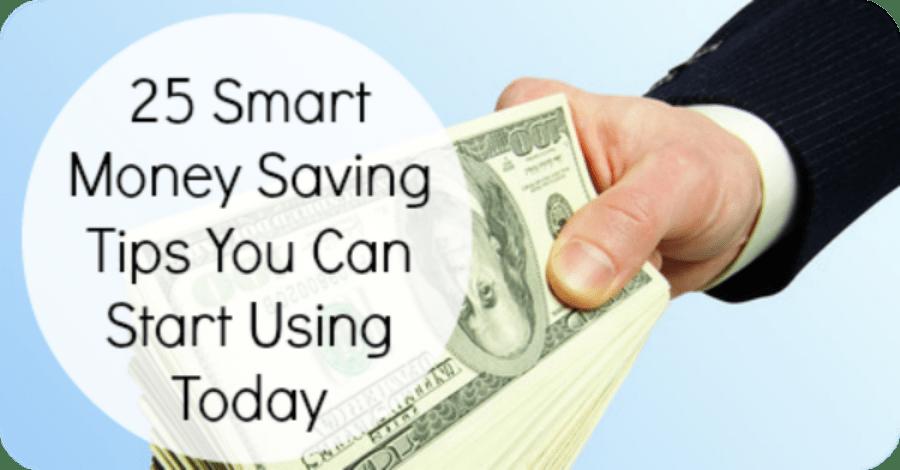 25 Smart Money Saving Tips You Can Start Using Today - https://healthpositiveinfo.com/25-smart-money-saving-tips-you-can-start-using-today.html
