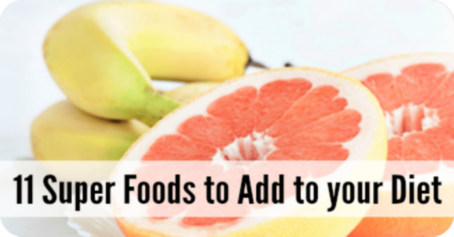 11 Super Foods to Add to Your Diet - https://healthpositiveinfo.com/super-foods.html